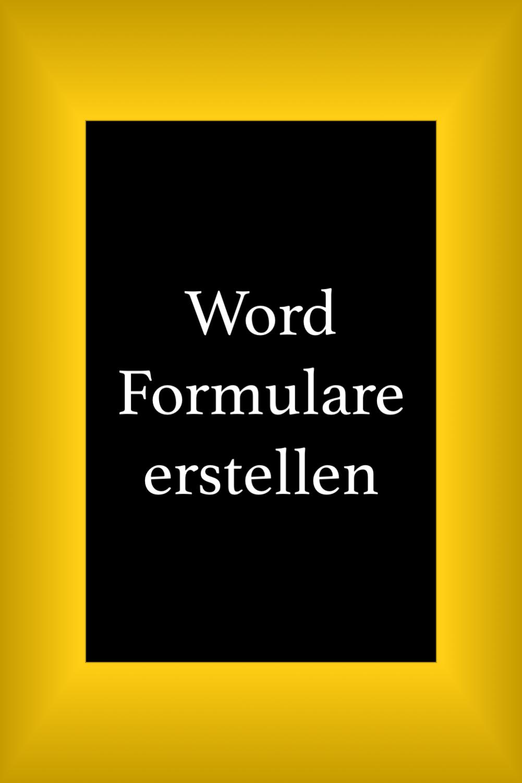 Word Tipps Formulare Word Office Buroorganisation Tipps Tipps Und Tricks