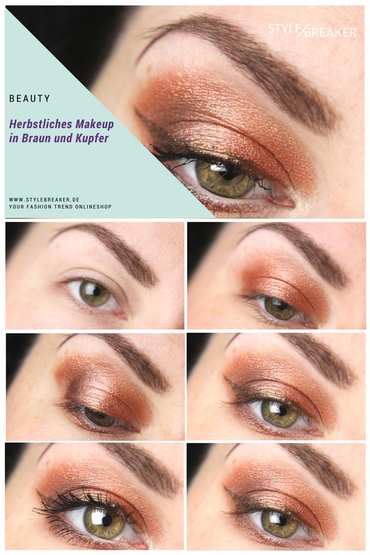 Herbstliches Augenmakeup In Braun Und Kupfer Smokeyeyes Makeup Augenmakeup Braun Kupfer Anleitung Tutorial Stylebrea Make Up Augen Braun Werden Make Up