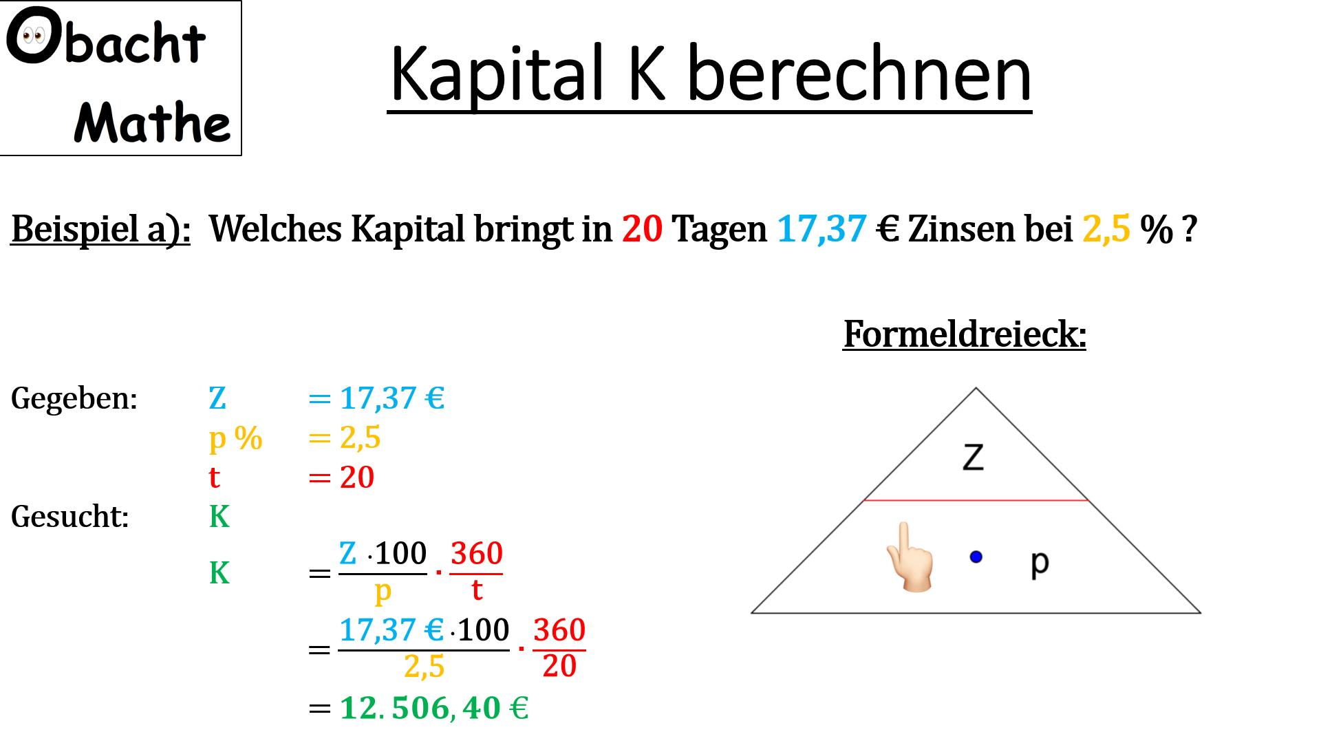 Wie Berechnet Man Das Kapital K Zinsrechnung Kapital Berechnen Formeldreieck Jahresformel Monatsfor Mathematik Lernen Mathe Unterrichten Zinsrechnung