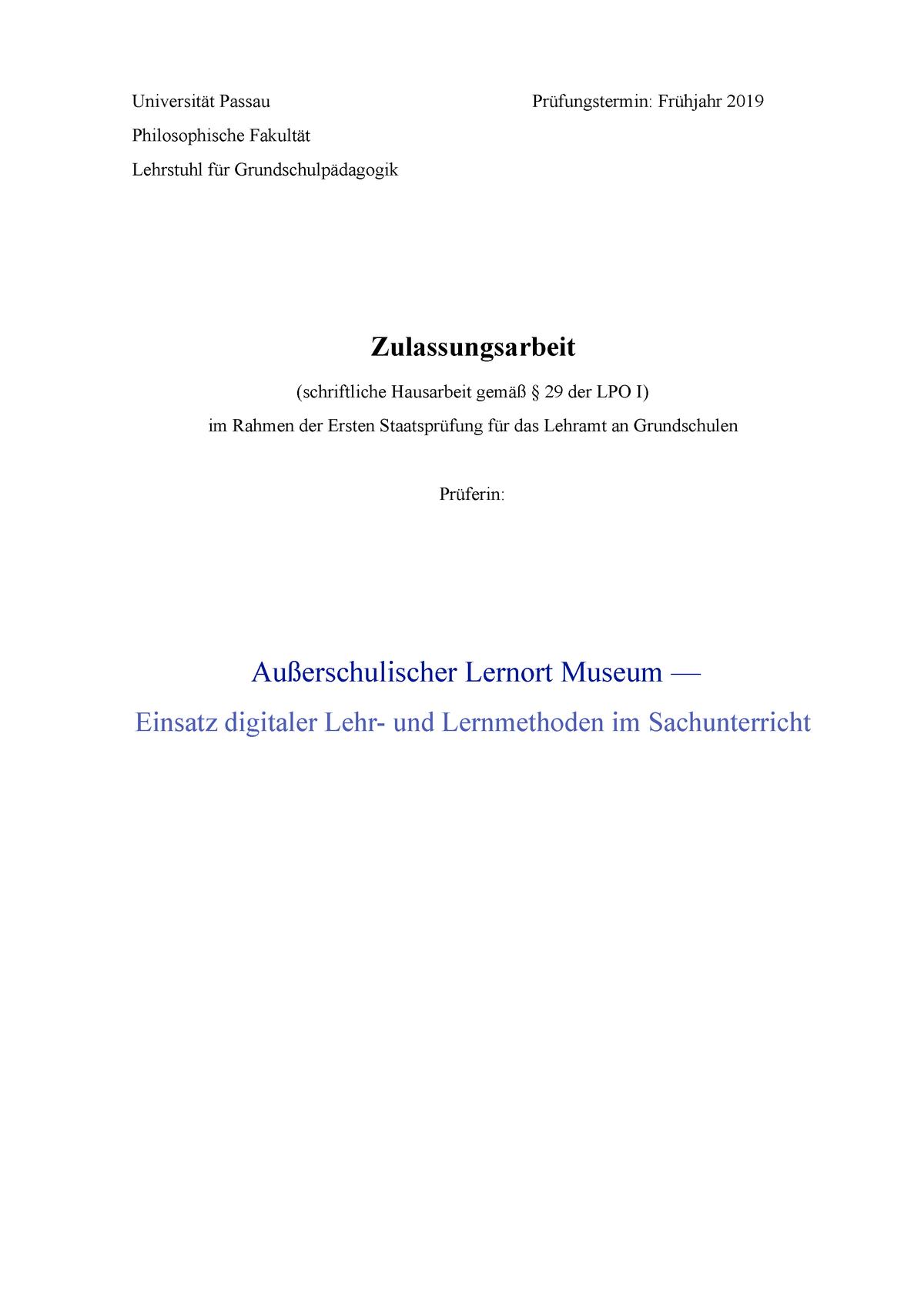 Zulassungsarbeit Ausserschulischer Lernort Museum Einsatz Digitaler Lehr Und Lernmethoden Im Sachunterricht Studocu