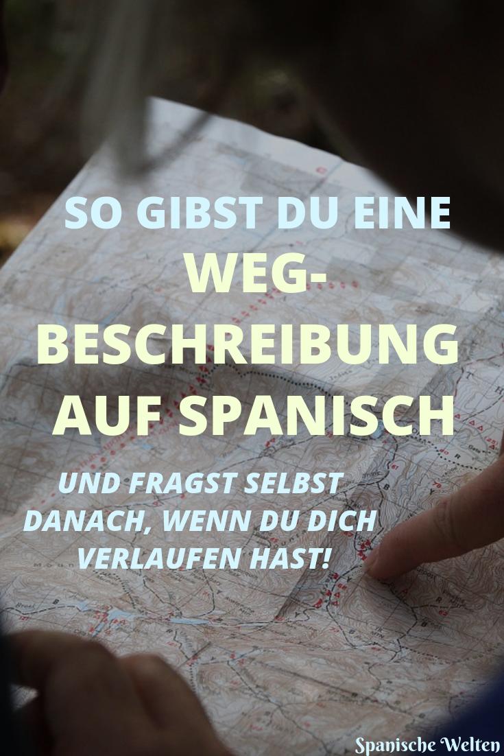 Spanische Wegbeschreibungen Von A Bis Z Spanisch Lernen Spanisch Spanisch Sprache