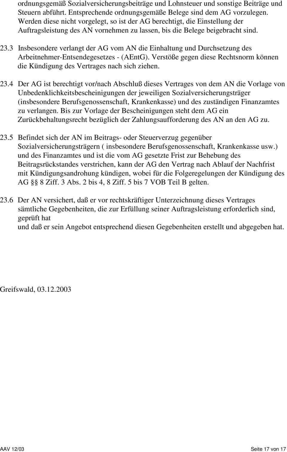 Allgemeine Angebots Und Vertragsbedingungen Aav 12 03 Fur Nachunternehmervertrage Der Irb Iso Rust Bau Gmbh Sudring In Lubmin Pdf Kostenfreier Download