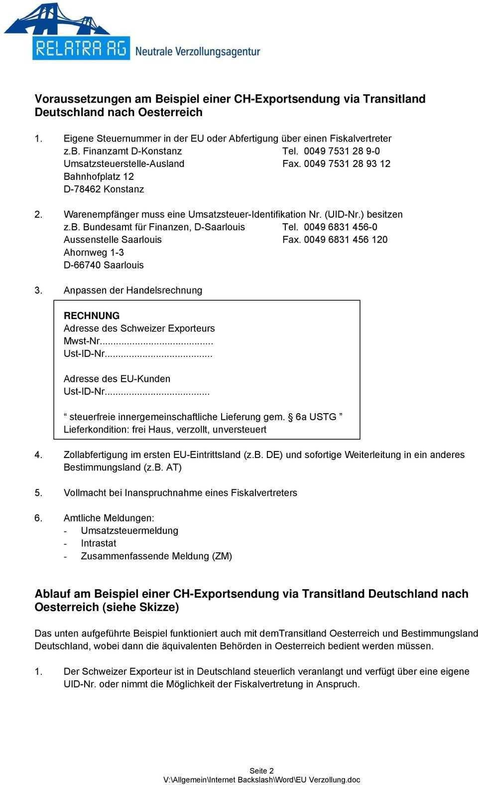 Voraussetzungen Am Beispiel Einer Ch Exportsendung Via Transitland Deutschland Nach Oesterreich Pdf Kostenfreier Download