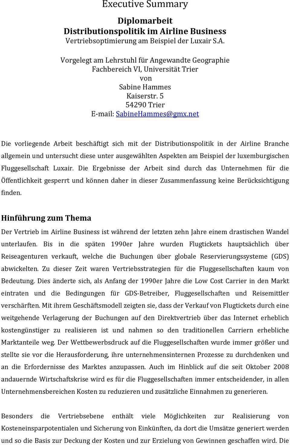 Executive Summary Diplomarbeit Distributionspolitik Im Airline Business Vertriebsoptimierung Am Beispiel Der Luxair S A Pdf Free Download
